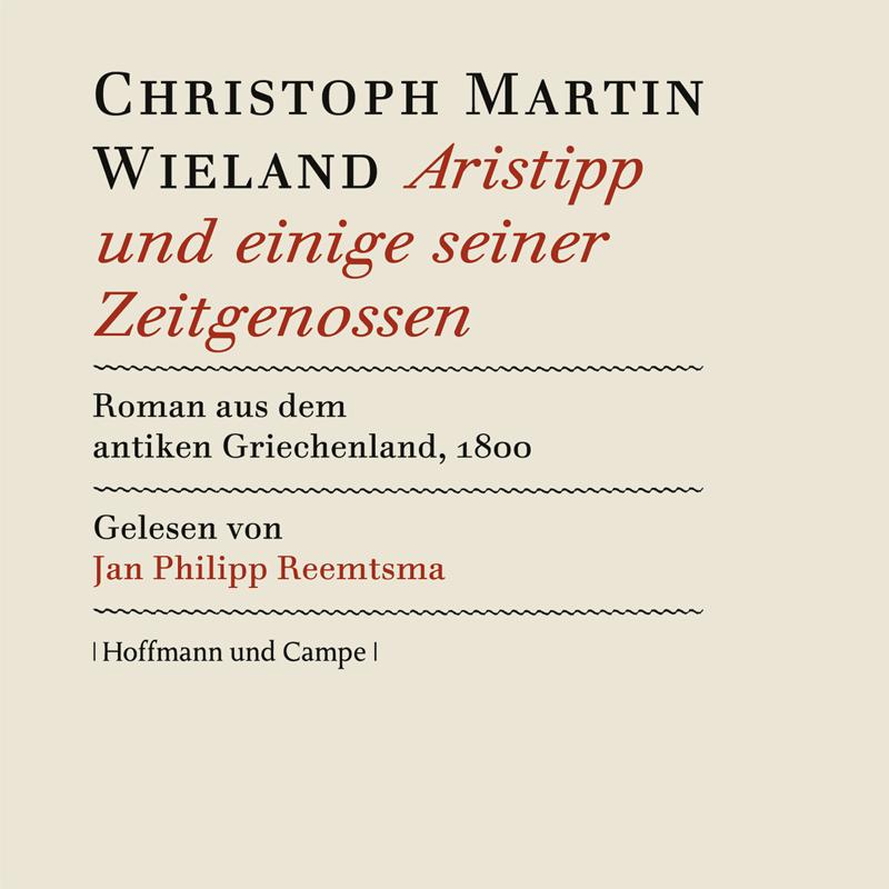 ARISTIPP und einige seiner Zeitgenossen, ungekürzt (24 CDs)