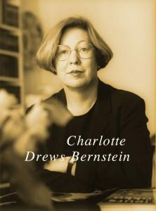 Charlotte Drews-Bernstein - Drehbuchautorin, Rundfunkautorin und Regisseurin