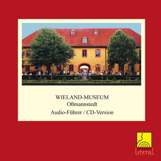 Wieland-Museum Oßmannstedt (2 CDs)